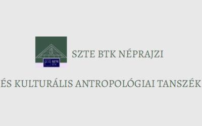 Szegedi Tudomány Egyetem Néprajzi és Kulturális Antropológiai Tanszék
